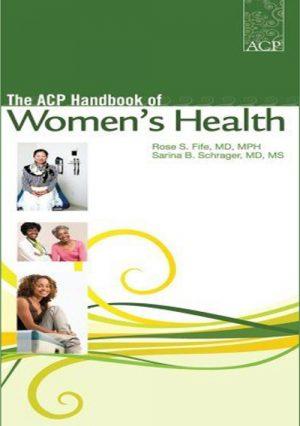 The ACP Handbook Of Women`s Health