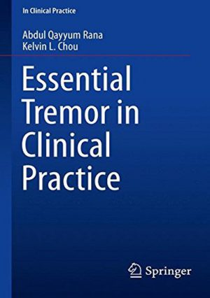 Essential Tremor In Clinical Practice