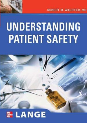 Understanding Patient Safety