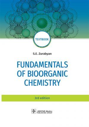 Fundamentals Of Bioorganic Chemistry. Textbook